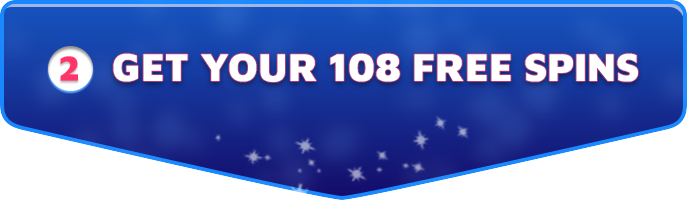 Get your 108 free spins